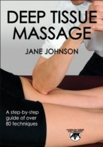 Deep Tissue Massage: Hands-on Guide for Therapists