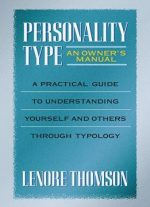 Personality Type : An Owner's Manual