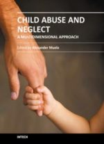 Child Abuse And Neglect – A Multidimensional Approach