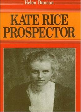 Download ebook Kate Rice Prospector