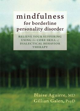 Download Mindfulness For Borderline Personality Disorder