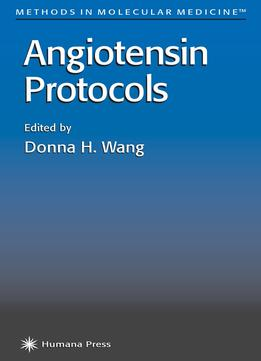 Download Angiotensin Protocols (Methods in Molecular Medicine)