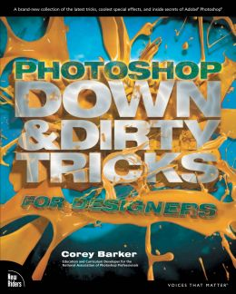 Download Photoshop Down & Dirty Tricks for Designers