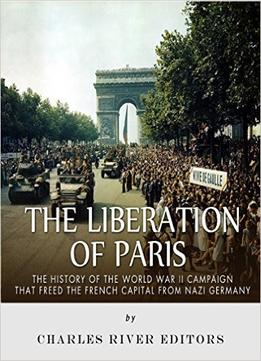 Download The Liberation Of Paris