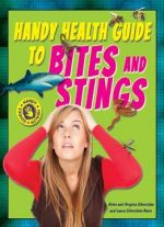 Handy Health Guide To Bites And Stings (handy Health Guides)