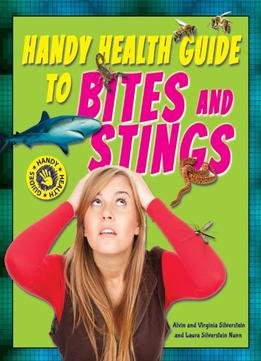 Download Handy Health Guide To Bites & Stings (handy Health Guides)