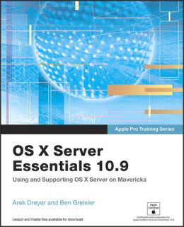Download Apple Pro Training Series : OS X Server Essentials 10.9