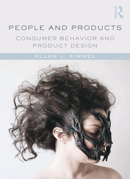 Download People & Products: Consumer Behavior & Product Design