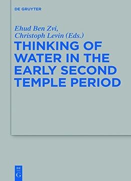 Download Thinking Of Water In The Early Second Temple Period
