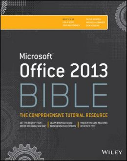 Download Office 2013 Bible: The Comprehensive Tutorial Resource, 4th edition