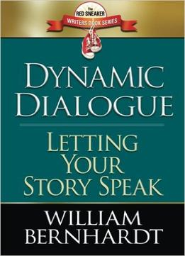 Download Dynamic Dialogue: Letting Your Story Speak