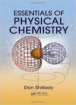 Download Essentials Of Physical Chemistry