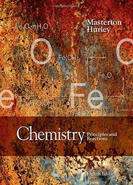 Download Chemistry: Principles & Reactions