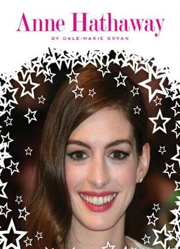 Download Anne Hathaway (Stars of Today)