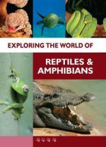 Exploring The World Of Reptiles And Amphibians, 6-volume Set