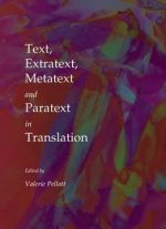Text, Extratext, Metatext And Paratext In Translation