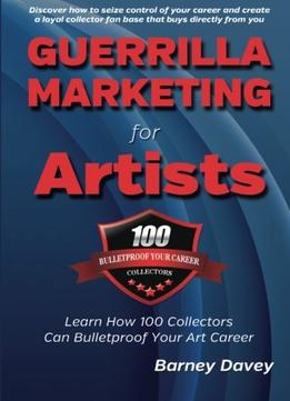 Download Guerrilla Marketing For Artists