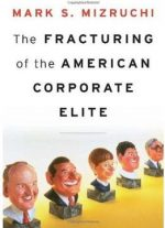 The Fracturing Of The American Corporate Elite