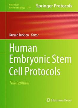 Download Human Embryonic Stem Cell Protocols, 3 Edition