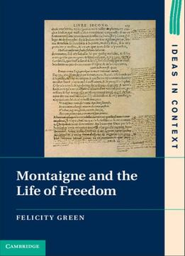 Download Montaigne & The Life Of Freedom