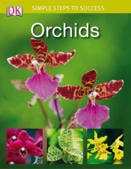 Download Simple Steps to Success: Orchids