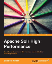 Download ebook Apache Solr High Performance