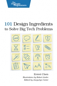 Download ebook 101 Design Ingredients to Solve Big Tech Problems