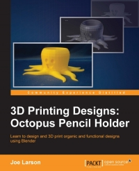 Download ebook 3D Printing Designs: Octopus Pencil Holder