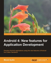 Download ebook Android 4: New Features for Application Development