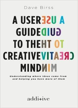 Download A User Guide To The Creative Mind