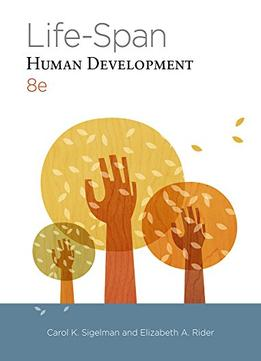 Download Life-span Human Development, 8 Edition