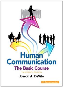 Download Human Communication: The Basic Course (unbound) (13th Edition)