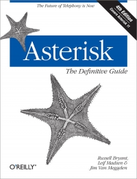 Download ebook Asterisk: The Definitive Guide, 4th Edition
