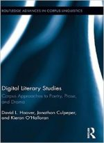 Digital Literary Studies: Corpus Approaches To Poetry, Prose, And Drama