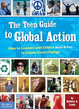 Download The Teen Guide To Global Action