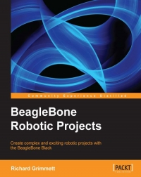 Download ebook BeagleBone Robotic Projects