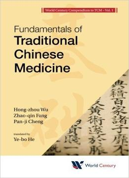 Download Fundamentals Of Traditional Chinese Medicine
