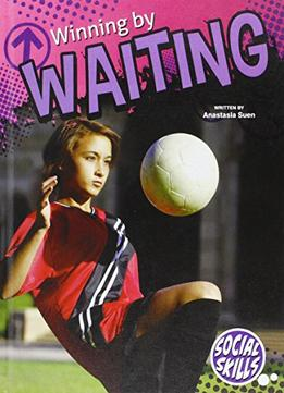 Download Winning By Waiting (social Skills)