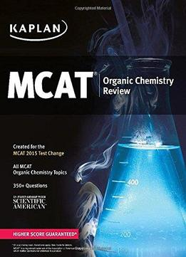 Download Kaplan Mcat Organic Chemistry Review: Created For Mcat 2015