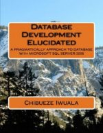 Database Development Elucidated