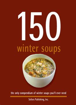 Download 150 Winter Soups
