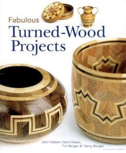 Download Fabulous Turned-Wood Projects
