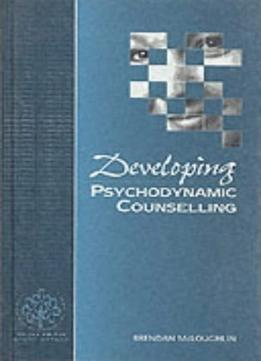 Download Developing Psychodynamic Counselling