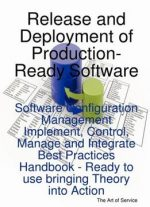 Release And Deployment Of Production-ready Software