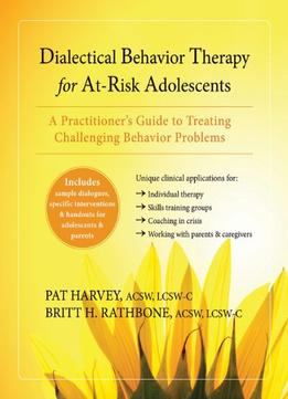 Download Dialectical Behavior Therapy For At-risk Adolescents
