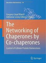 The Networking Of Chaperones By Co-chaperones: Control Of Cellular Protein Homeostasis