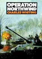 Operation Northwind: The Unknown Battle Of The Bulge