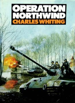 Download Operation Northwind: The Unknown Battle Of The Bulge