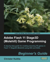 Download ebook Adobe Flash 11 Stage3D Game Programming