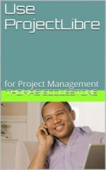 Use ProjectLibre: for Project Management